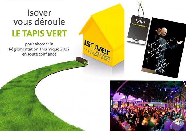 Isover – Règlementation thermique Opération Tapis Vert
